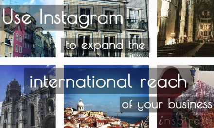 Use Instagram to Expand the International Reach of Your Business
