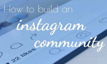 Build a Powerful Instagram Community: The organic method