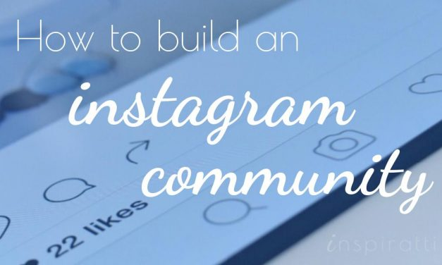 Build a Powerful Instagram Community: The organic method