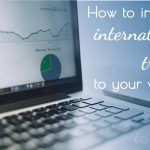 How to Increase International Traffic to Your Website