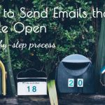 A 6 Step Process to Improve Open Rates of Your Next Promotional Email